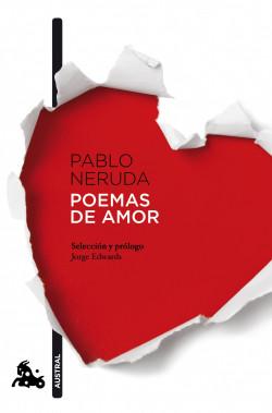 Poemas De Amor Pablo Neruda Planeta De Libros