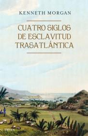Cuatro siglos de esclavitud trasatlantica