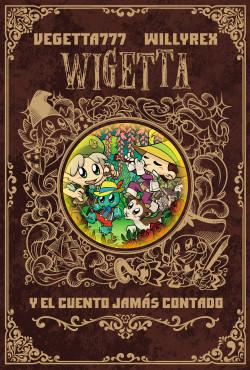 Wigetta y el cuento jamás contado - Willyrex,Vegetta777