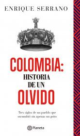 Colombia: Historia de un olvido
