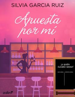 Apuesta Por Mí Silvia García Ruiz Planeta De Libros