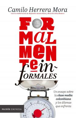 Formalmente informales - Camilo Herrera | Planeta de Libros